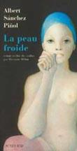 Portada de La pell freda d'Albert Sánchez Piñol, en francès