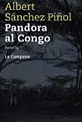 Portada de Pandora al Congo, d'Albert Sánchez Piñol