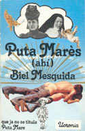 Biel Mesquida 'Puta Marès (Ahí)' (Ucronia, 1978)