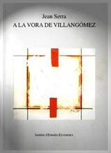 Jean Serra: 'A la vora de Villangómez', Institut d'EStudis Eivissencs.
