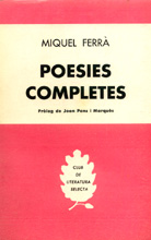 Miquel Ferrà: 'Poesies completes', Barcelona, Selecta 1962.